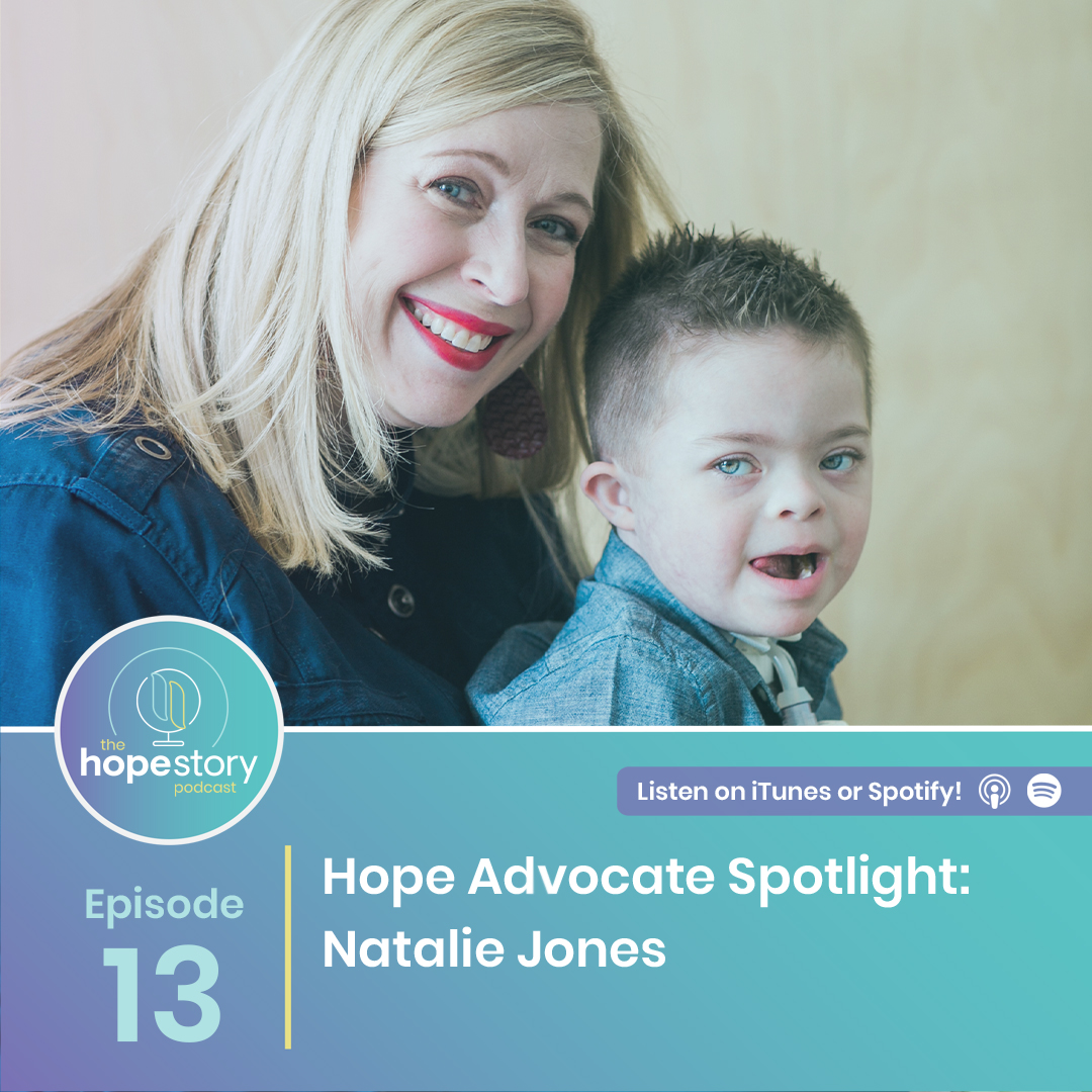 hope story podcast Natalie jones mom down syndrome